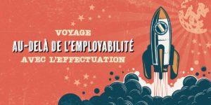 Voyage au-delà de l'employabilité avec l'effectuation